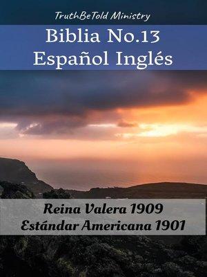 cover image of Biblia No.13 Español Inglés