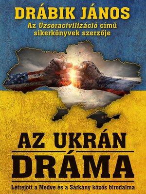 cover image of Az ukrán dráma