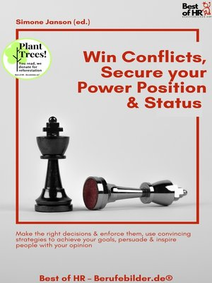 cover image of Win Conflicts, Secure your Power Position & Status