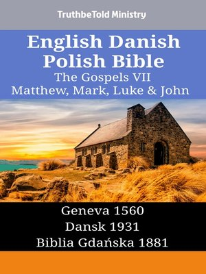 cover image of English Danish Polish Bible--The Gospels VII--Matthew, Mark, Luke & John