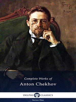 cover image of Delphi Complete Works of Anton Chekhov