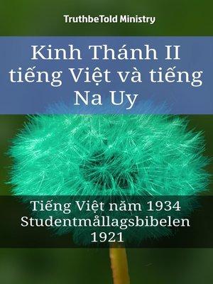 cover image of Kinh Thánh II tiếng Việt và tiếng Na Uy