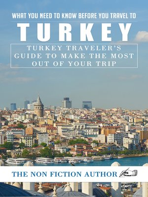 cover image of What You Need to Know Before You Travel to Turkey