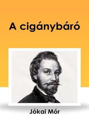 cover image of A cigánybáró