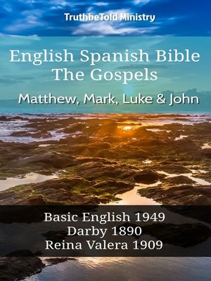 cover image of English Spanish Bible - The Gospels - Matthew, Mark, Luke and John