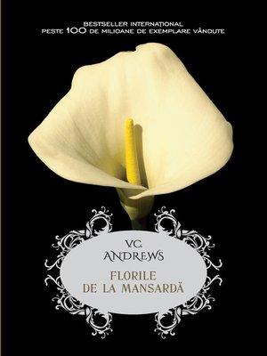 cover image of Florile De La Mansarda