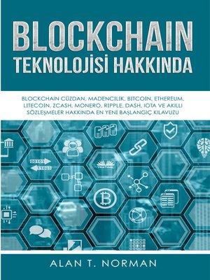cover image of Blockchain Teknolojisi Hakkında