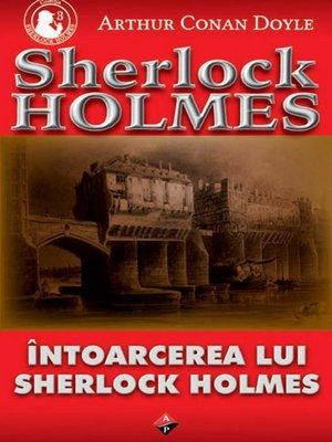 cover image of Întoarcerea lui Sherlock Holmes