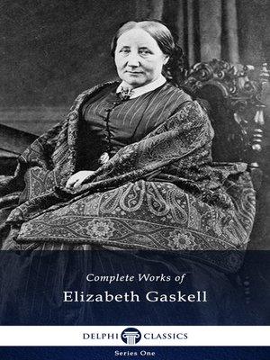 cover image of Delphi Complete Works of Elizabeth Gaskell