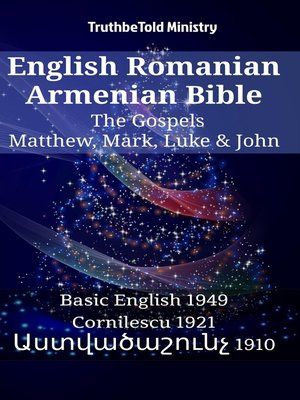 cover image of English Romanian Armenian Bible--The Gospels--Matthew, Mark, Luke & John