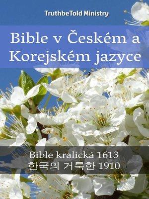 cover image of Bible v Českém a Korejském jazyce