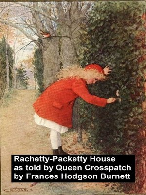 cover image of Racketty-Packetty House, As Told by Queen Crosspatch