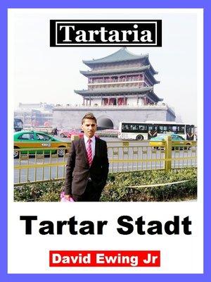 cover image of Tartaria--Tartar Stadt