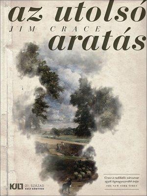 cover image of Az utolsó aratás