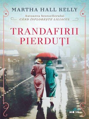 cover image of Trandafirii pierduti