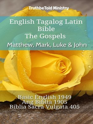 cover image of English Tagalog Latin Bible--The Gospels--Matthew, Mark, Luke & John