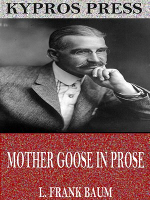 cover image of Mother Goose in Prose