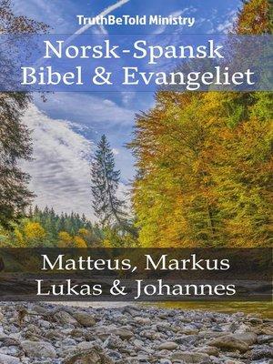 cover image of Norsk-Spansk--Bibel & Evangeliet