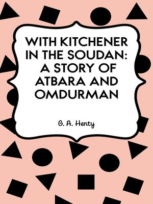 cover image of With Kitchener in the Soudan: A Story of Atbara and Omdurman