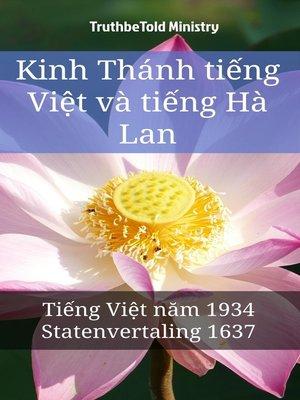 cover image of Kinh Thánh tiếng Việt và tiếng Hà Lan