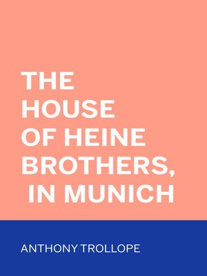 cover image of The House of Heine Brothers, in Munich