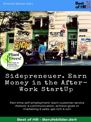 cover image of Sidepreneuer. Earn Money in the After-Work StartUp
