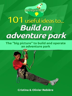 cover image of 101 useful ideas to... Build an adventure park