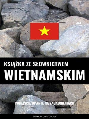 cover image of Książka ze słownictwem wietnamskim