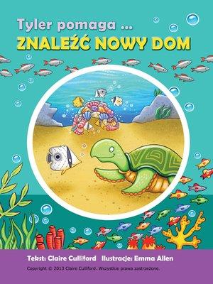 cover image of Tyler Pomaga Znaleźć Nowy Dom