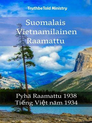 cover image of Suomalais Vietnamilainen Raamattu