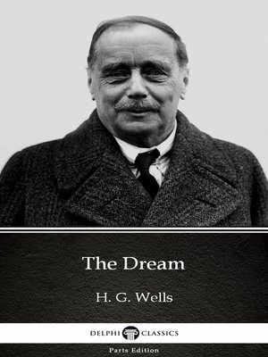 cover image of The Dream by H. G. Wells