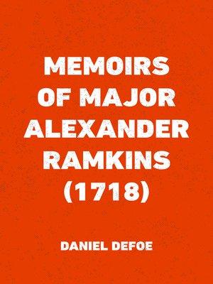 cover image of Memoirs of Major Alexander Ramkins (1718)