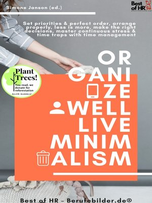 cover image of Organize well Live Minimalism
