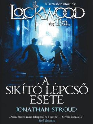 cover image of A sikító lépcső esete