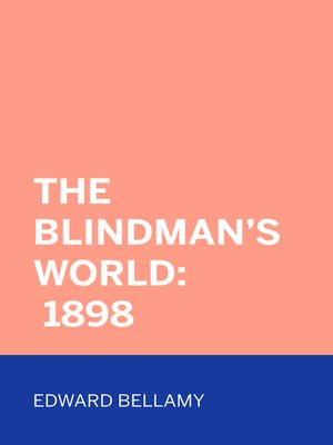 cover image of The Blindman's World: 1898
