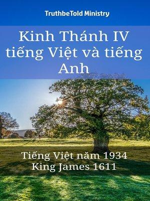 cover image of Kinh Thánh IV tiếng Việt và tiếng Anh