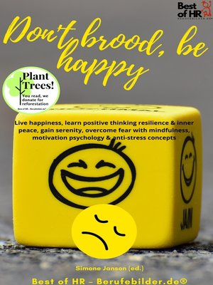 cover image of Don't brood, be happy