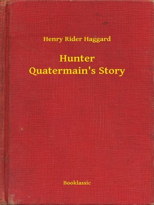 cover image of Hunter Quatermain's Story