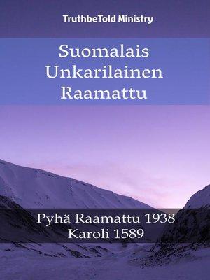 cover image of Suomalais Unkarilainen Raamattu