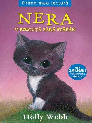 cover image of Nera. O pisicuță fără stăpân
