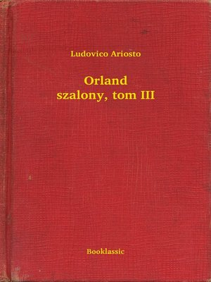 cover image of Orland szalony, tom III