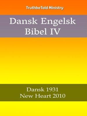 cover image of Dansk Engelsk Bibel IV