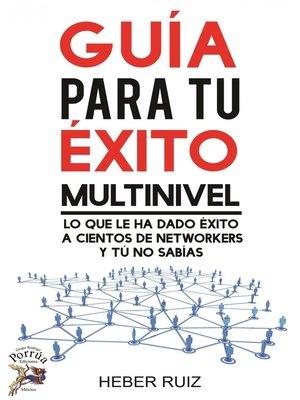 cover image of Guía para tu éxito multinivel