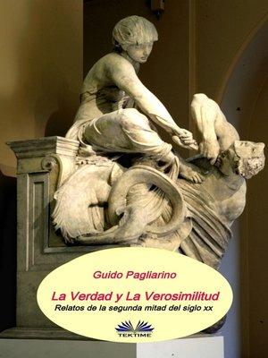 cover image of La Verdad Y La Verosimilitud