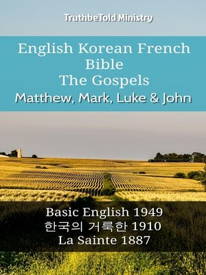 cover image of English Korean French Bible--The Gospels--Matthew, Mark, Luke & John