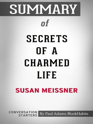 cover image of Summary of Secrets of a Charmed Life