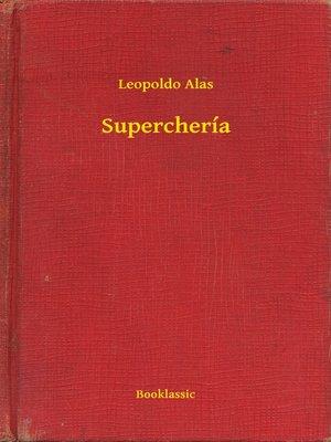 cover image of Superchería