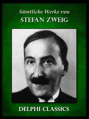cover image of Saemtliche Werke von Stefan Zweig (Illustrierte)