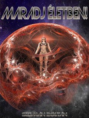 cover image of Maradj életben!