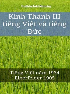 cover image of Kinh Thánh III tiếng Việt và tiếng Đức